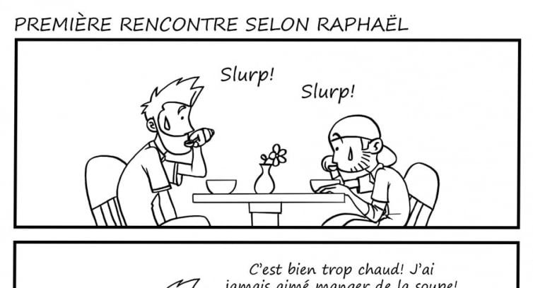 Épisode 2 – Partie 2 – Première rencontre selon Raphaël